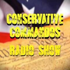 Conservative Commandos - 7/13/21 - Conservative Commando