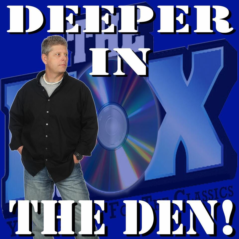 Deeper In The Den