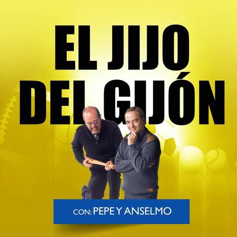 El Jijo del Gijón. Con Anselmo y Pepe.
