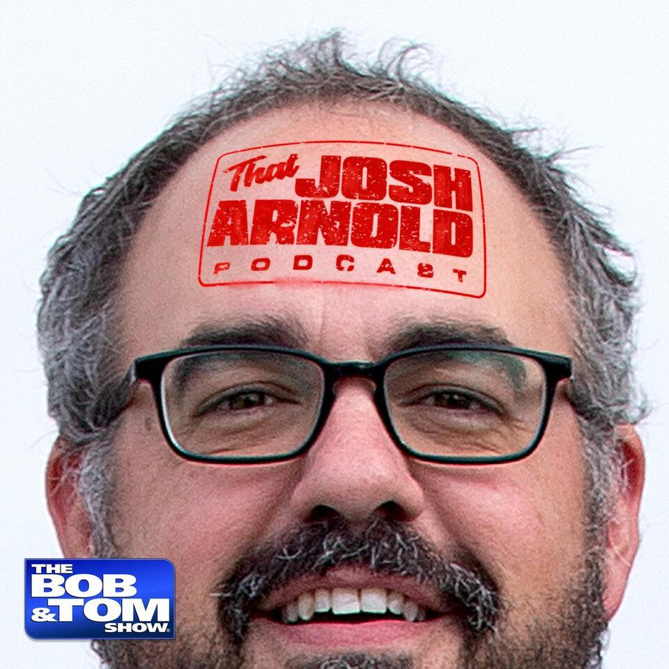That Josh Arnold Podcast