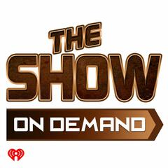 The Show Presents The Full Show On Demand