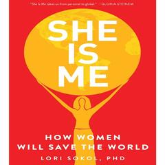 WOMEN SAVING THE WORLD with Lori Sokol, PhD