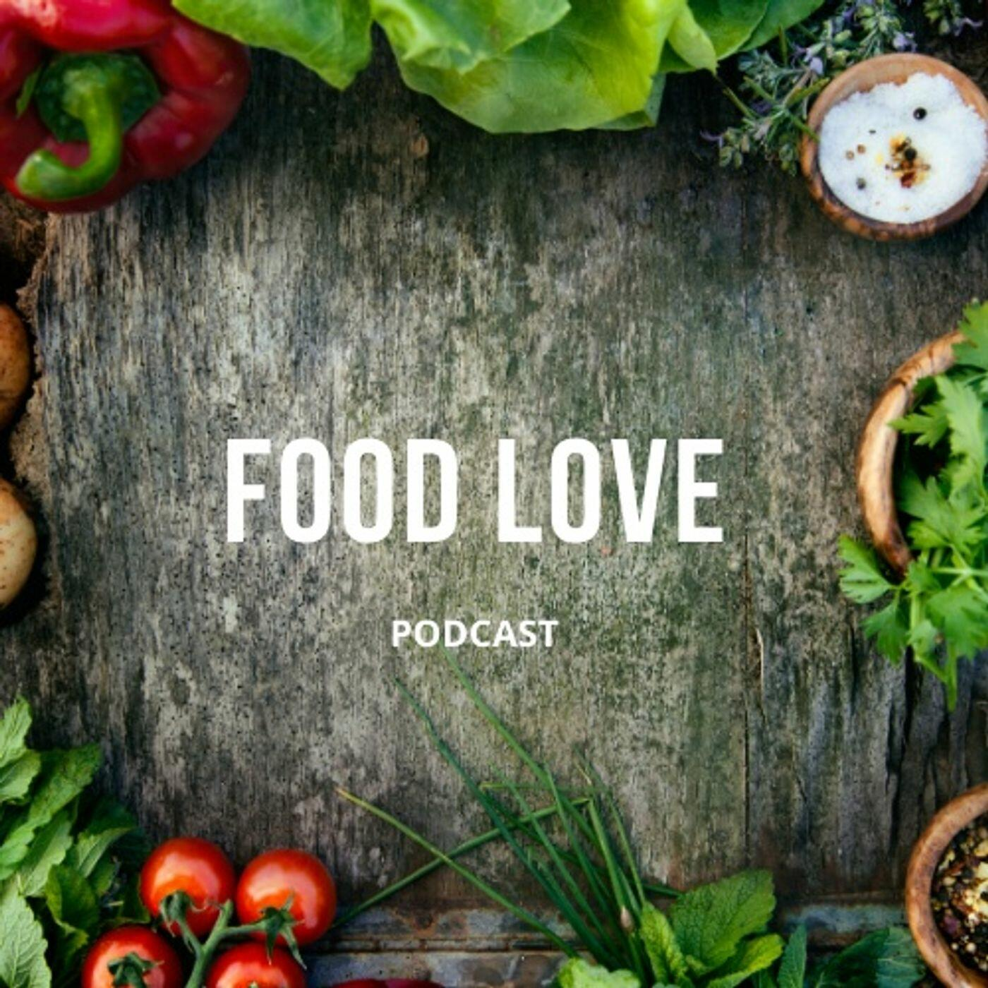 Food Love Podcast