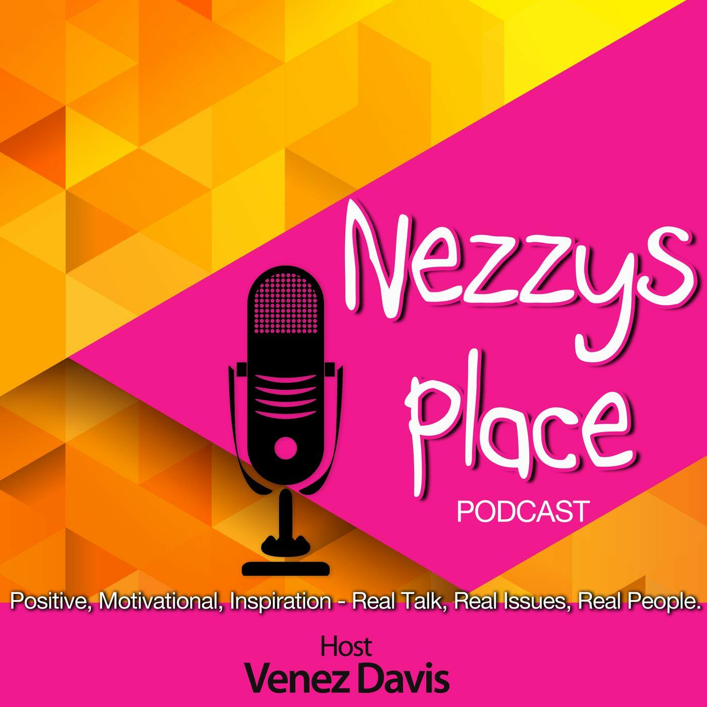 """Nezzy's Place """"Where Truth Lives"""""""