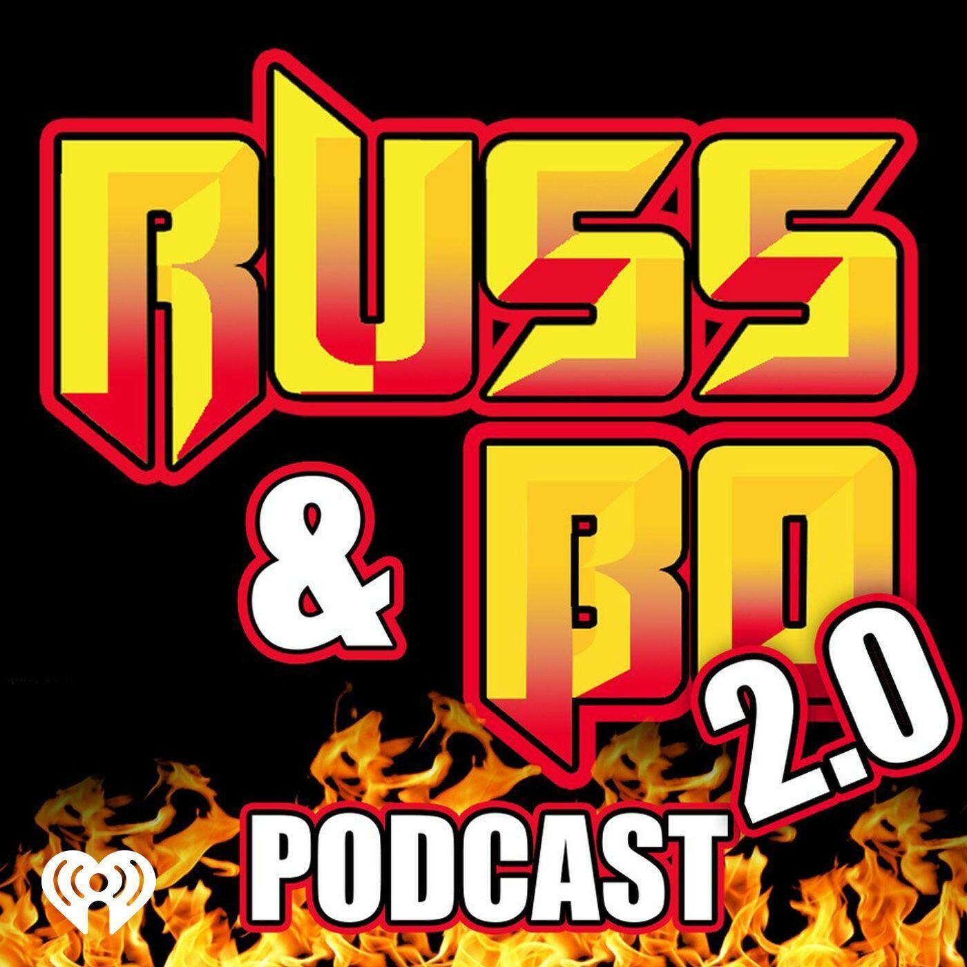 Russ & Bo 2.0