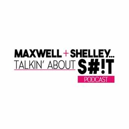 He Said / She Said With Maxwell And Shelley