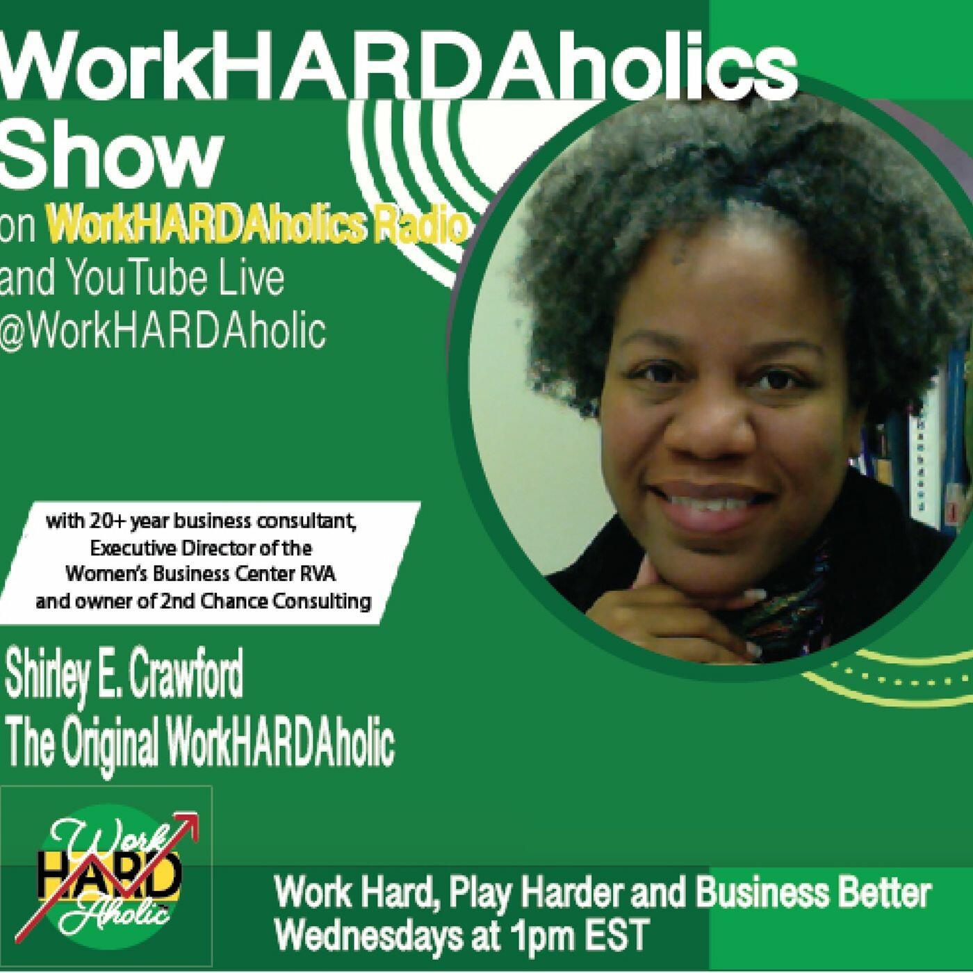 WorkHARDAholicsTM Show