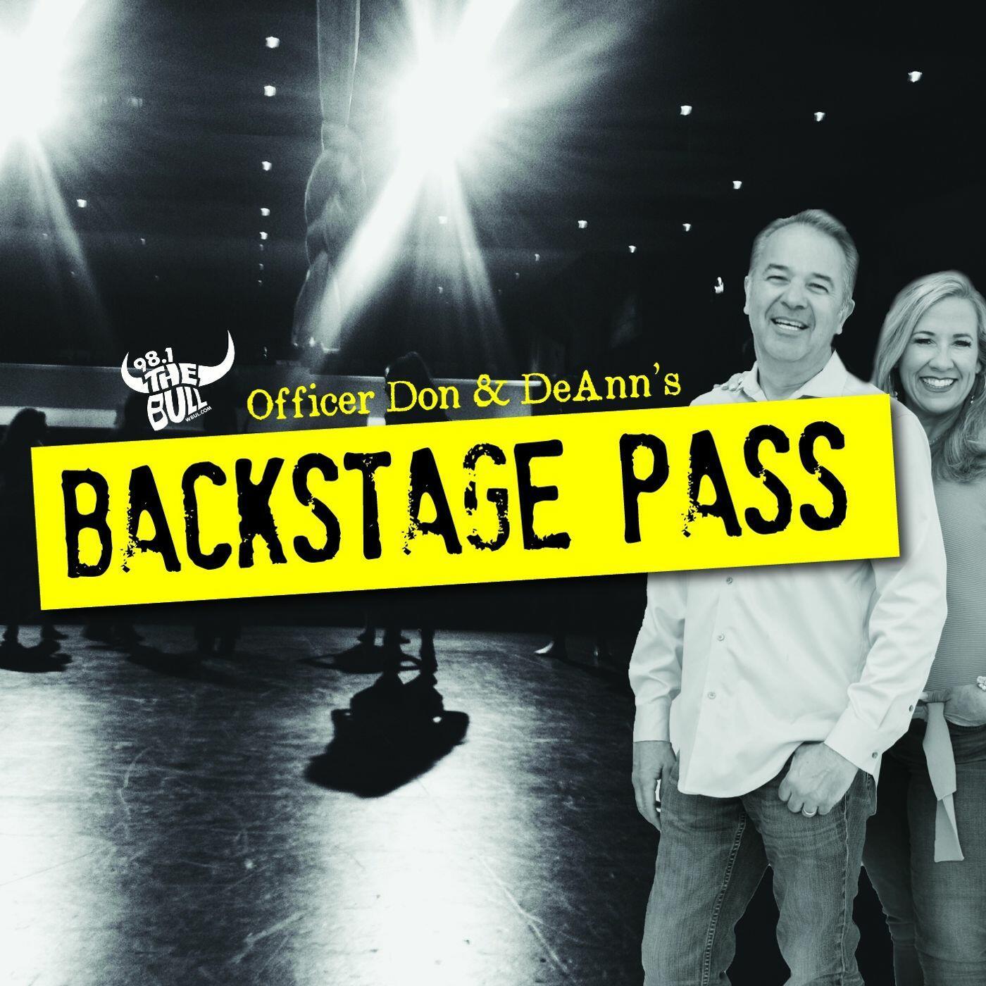 Officer Don & DeAnn's Backstage Pass