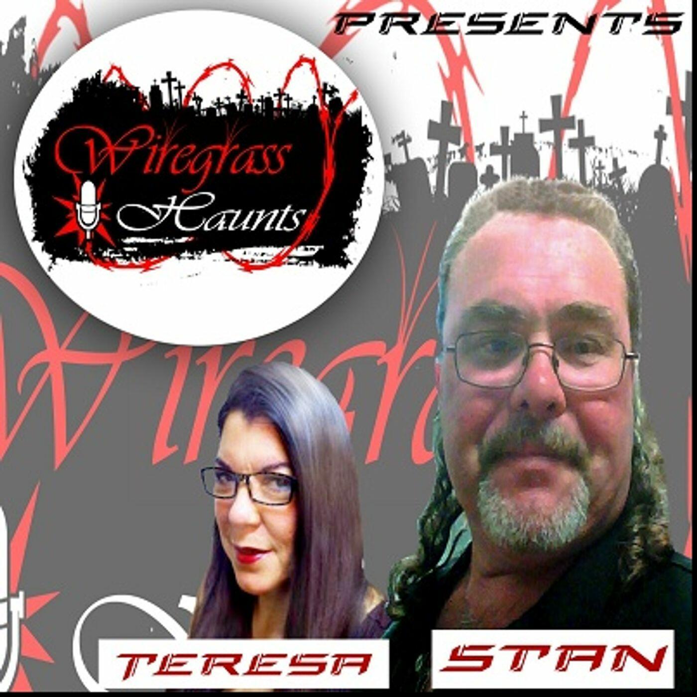 Wiregrass Haunts W/ Stan and Teresa
