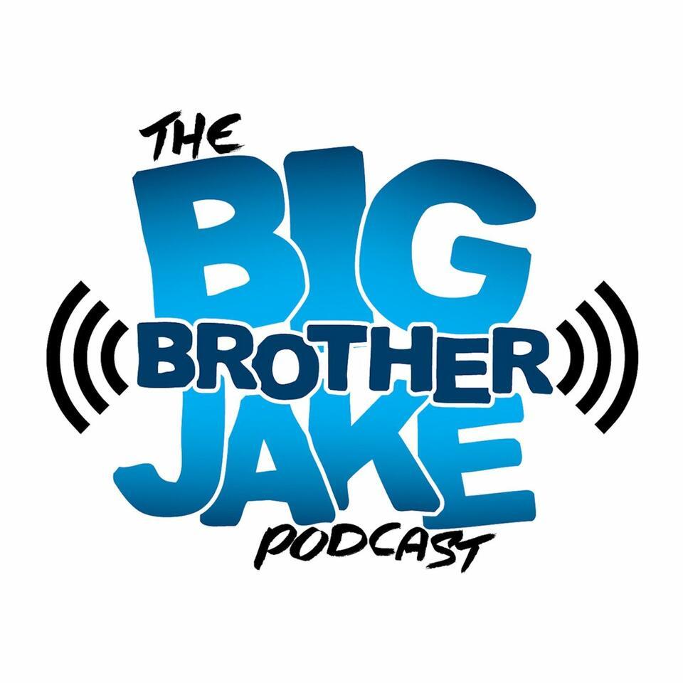 The Big Brother Jake Podcast