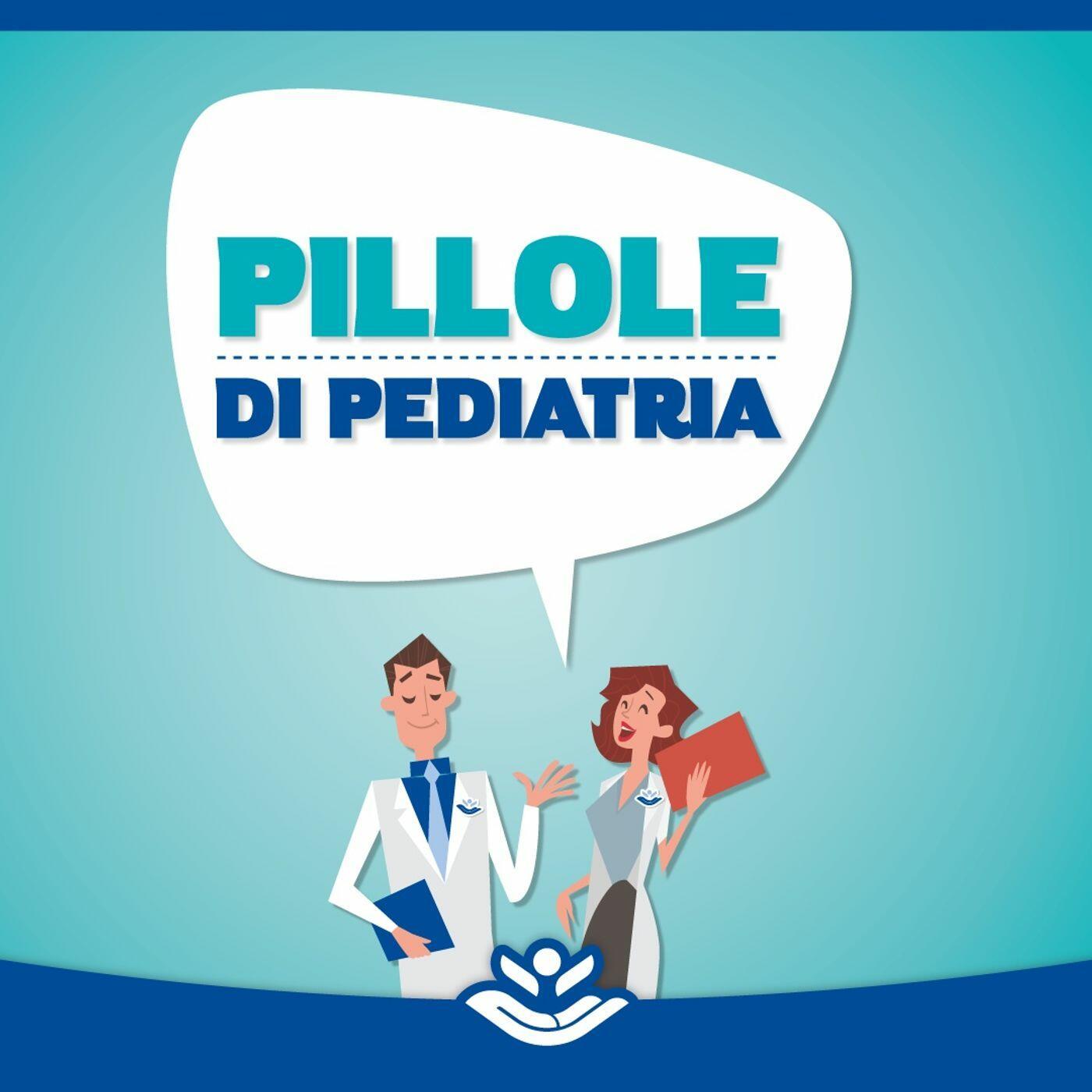 Pillole di Pediatria
