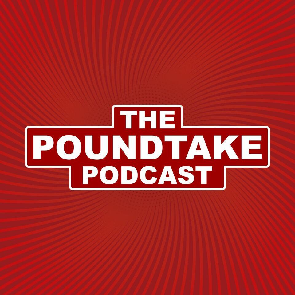 The Poundtake Podcast