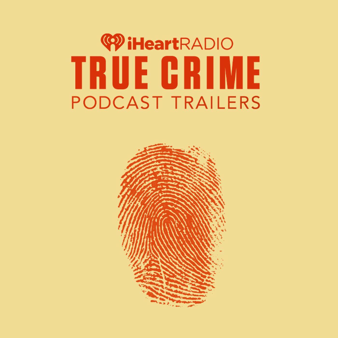 True Crime Podcast Trailers