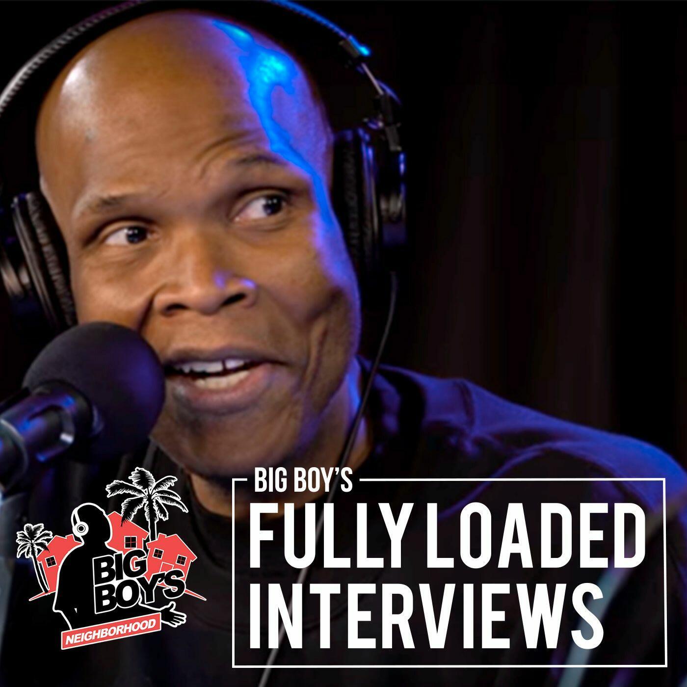 Big Boy's Fully Loaded Interviews
