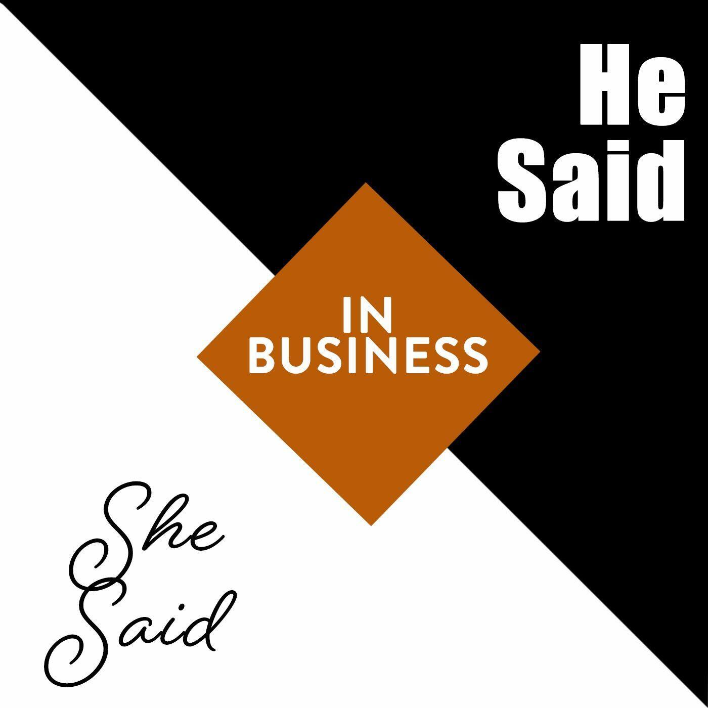 He Said/She Said in Business