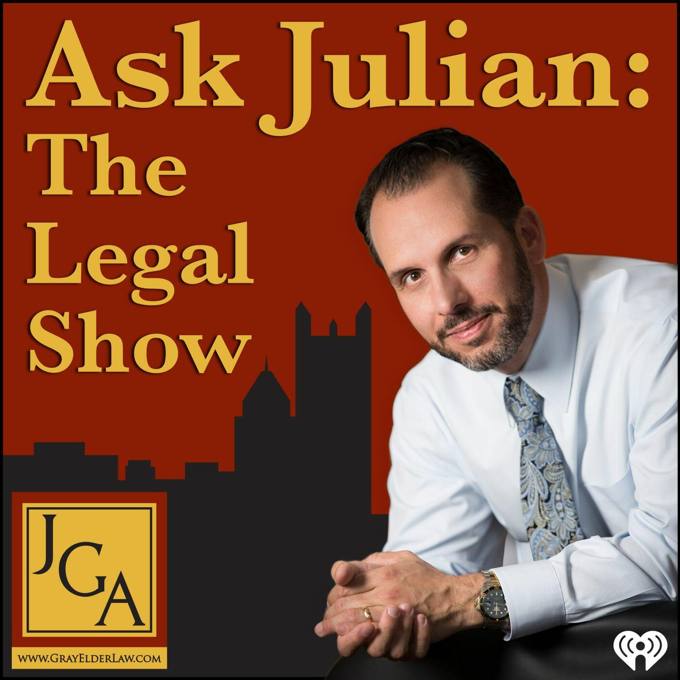 Ask Julian: The Legal Show