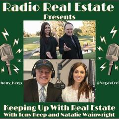 Keeping Up With Real Estate w Tony Keep