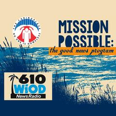 Abe Rudman & Fred Stock - Mission Possible: The Good News Program