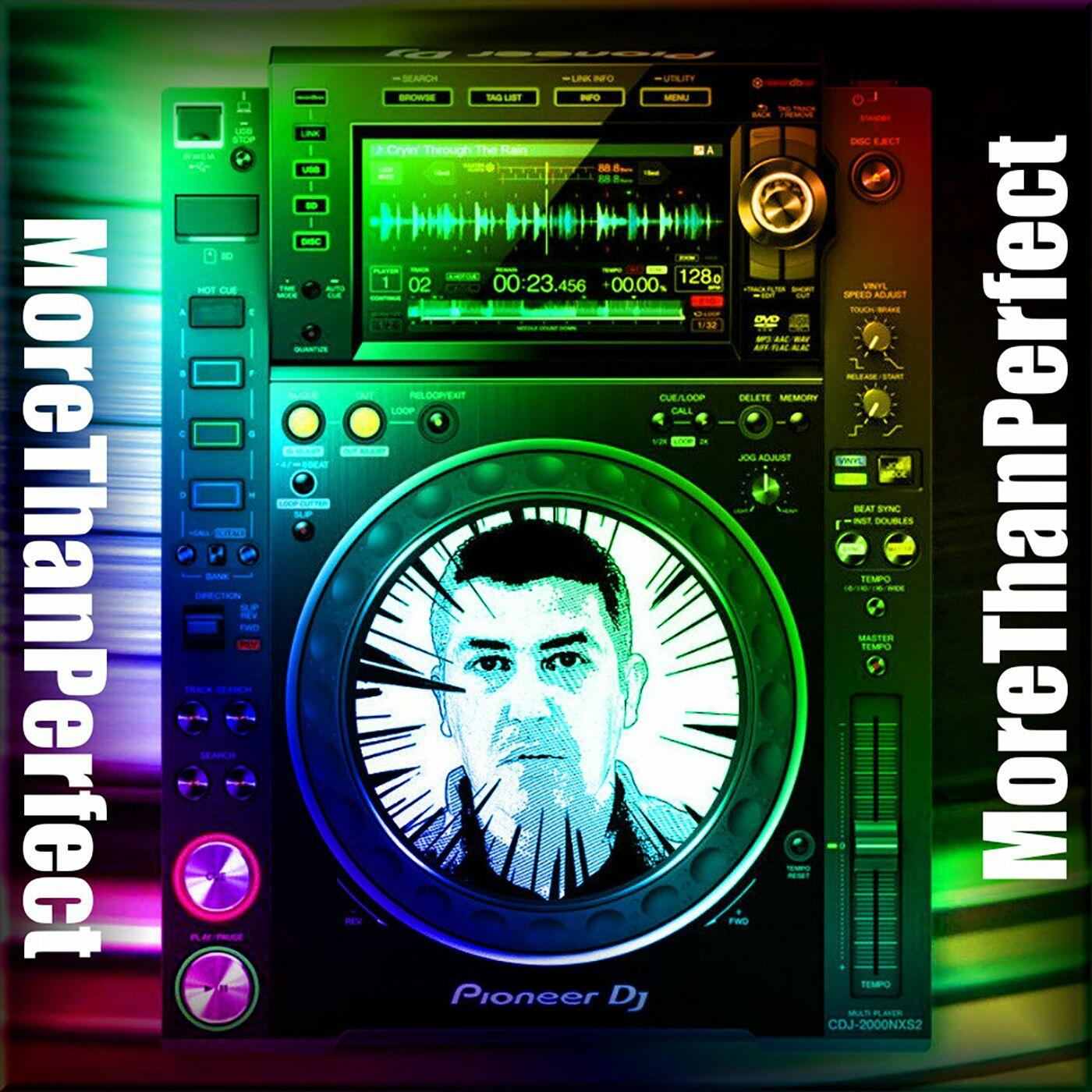 MoreThanPerfect By DJ Jorge Gallardo