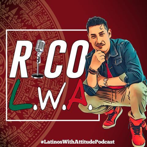 Latinos With Attitude Podcast