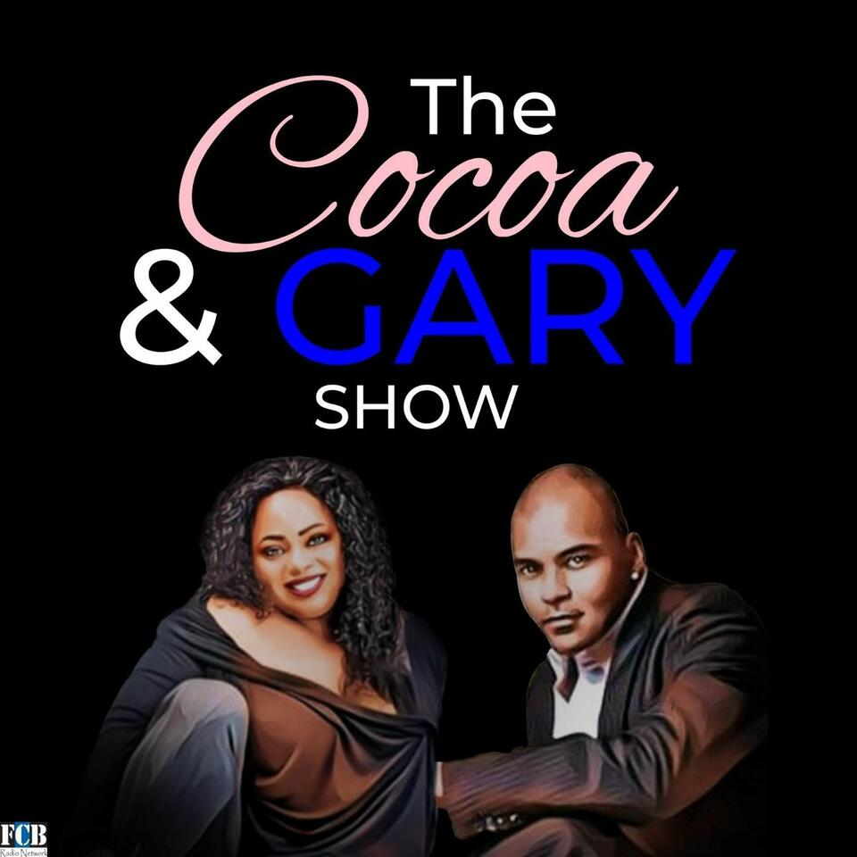 The Cocoa and Gary Show