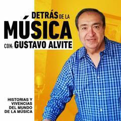 E27 Sobrenombres Musicales Parte 2 - Detrás de la Música con Gustavo Alvite