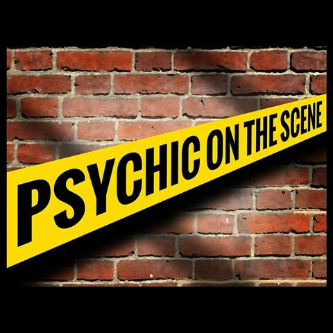 Psychic On The Scene