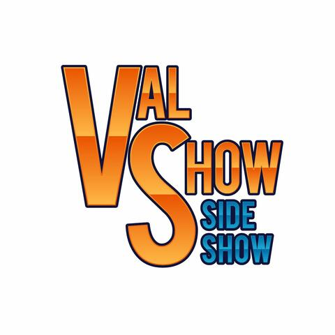Valentine Show's ValShow SideShow