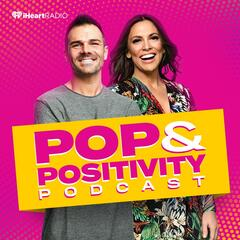Pop and Positivity Podcast