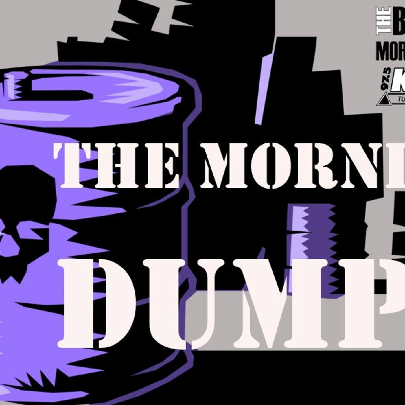 The Morning Dump