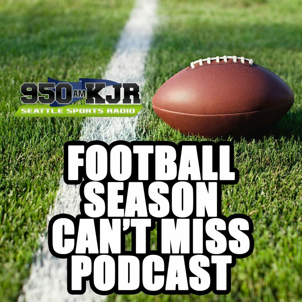 950 KJR's Football Can't Miss Podcast