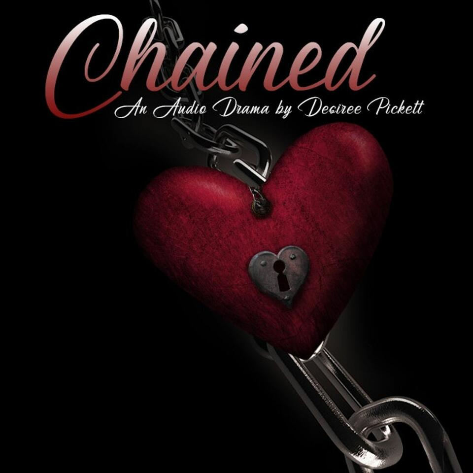 Chained: An Audio Drama