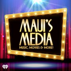 Maui's Media: Music, Movies & More!