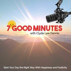 7 Good Minutes Self-Improvement Podcast