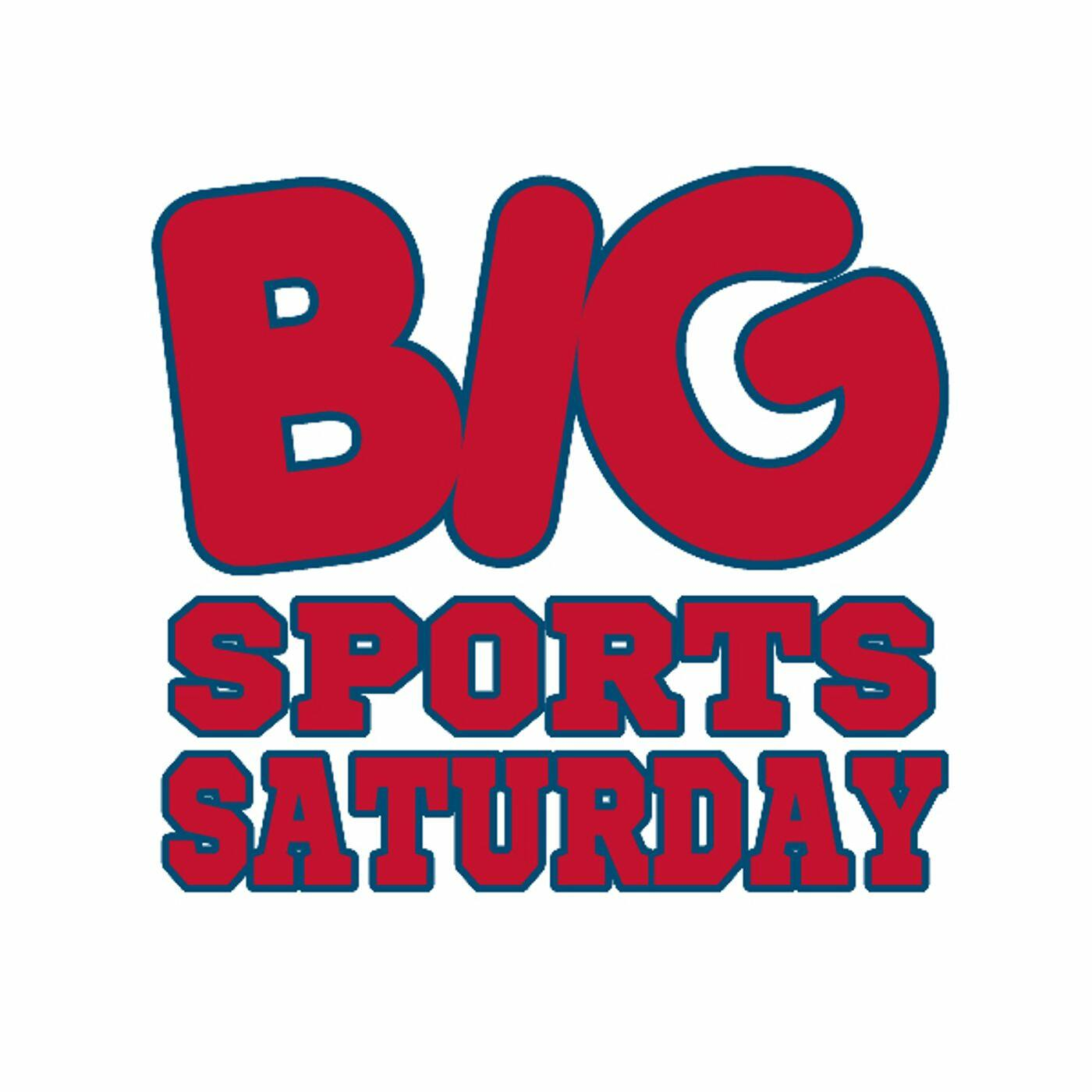 BIG Sports Saturday