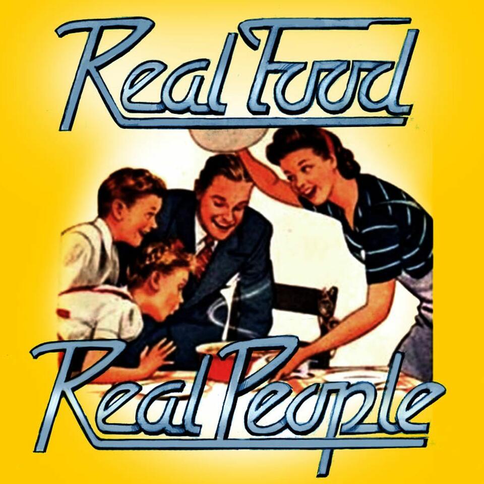 Real Food Real People