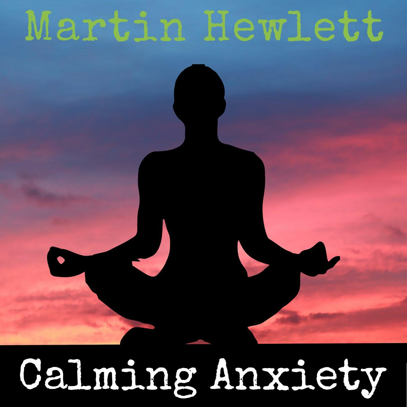 Calming Anxiety