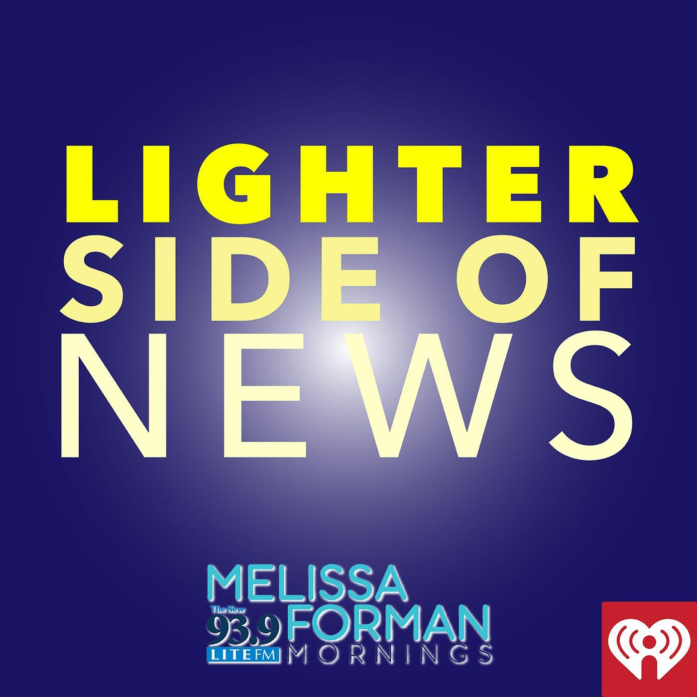 Lighter Side Of News With Melissa Forman