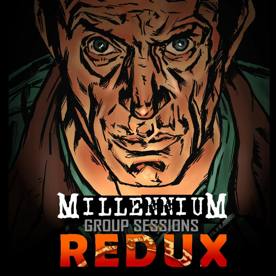Millennium Group Sessions Redux