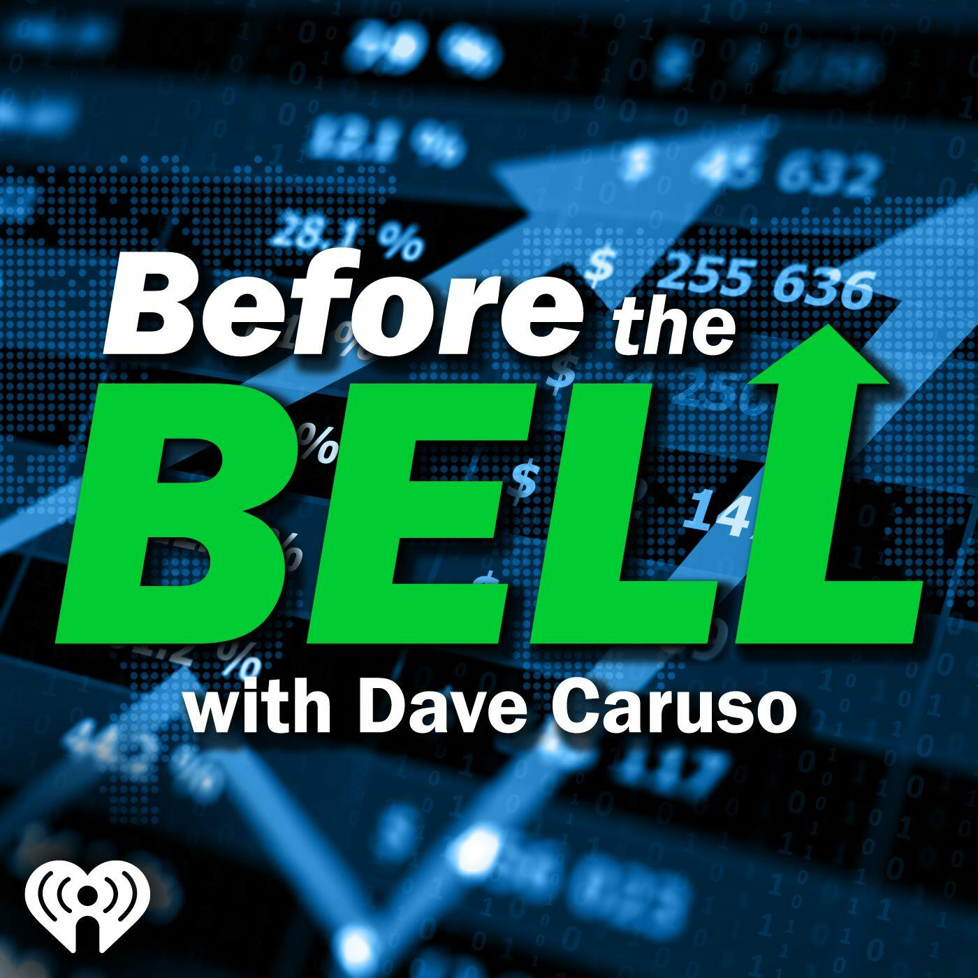 Before The Bell With Dave Caruso