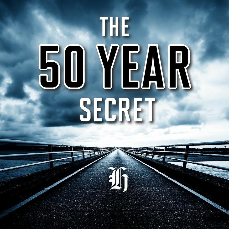 The 50 Year Secret