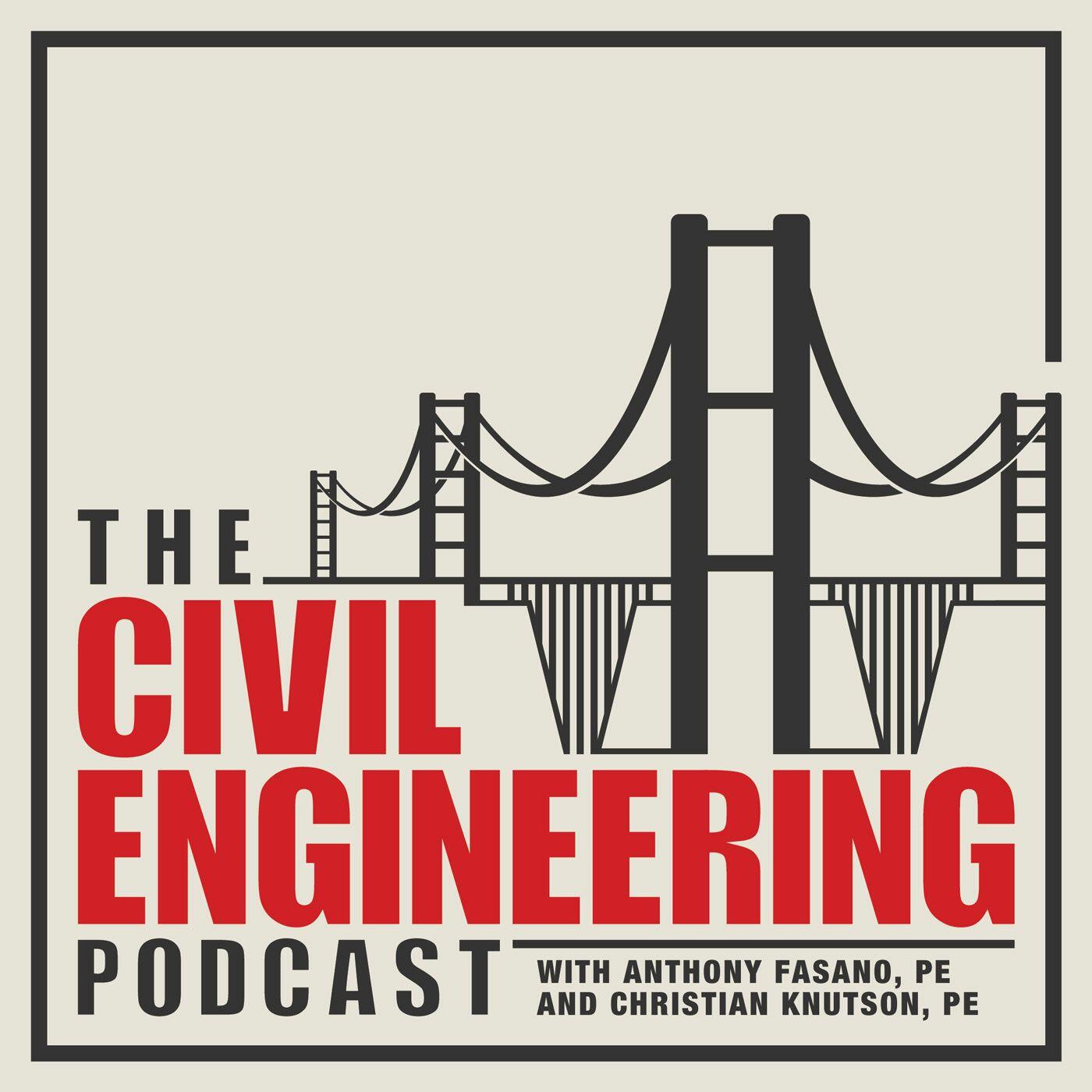 The Civil Engineering Podcast: Civil Eng