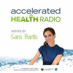 Episode 15: Sugar Detox - Accelerated Health Radio