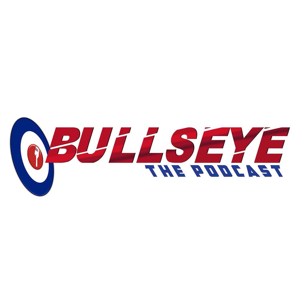 BULLSEYE The Podcast