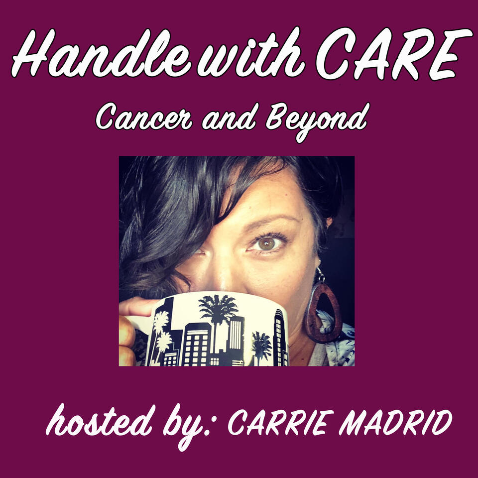 Handle with CARE: Cancer & Beyond