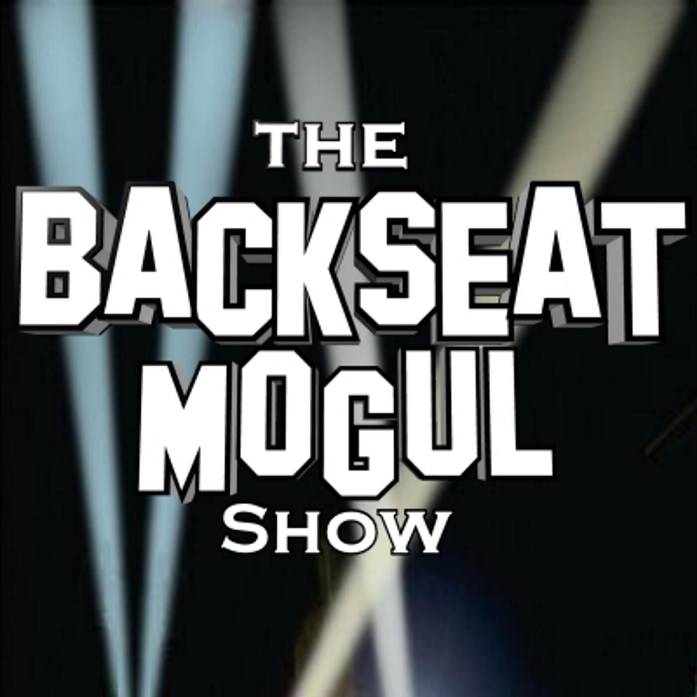 The Backseat Mogul Show