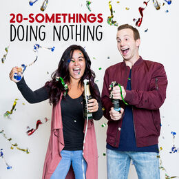 20-Somethings Doing Nothing