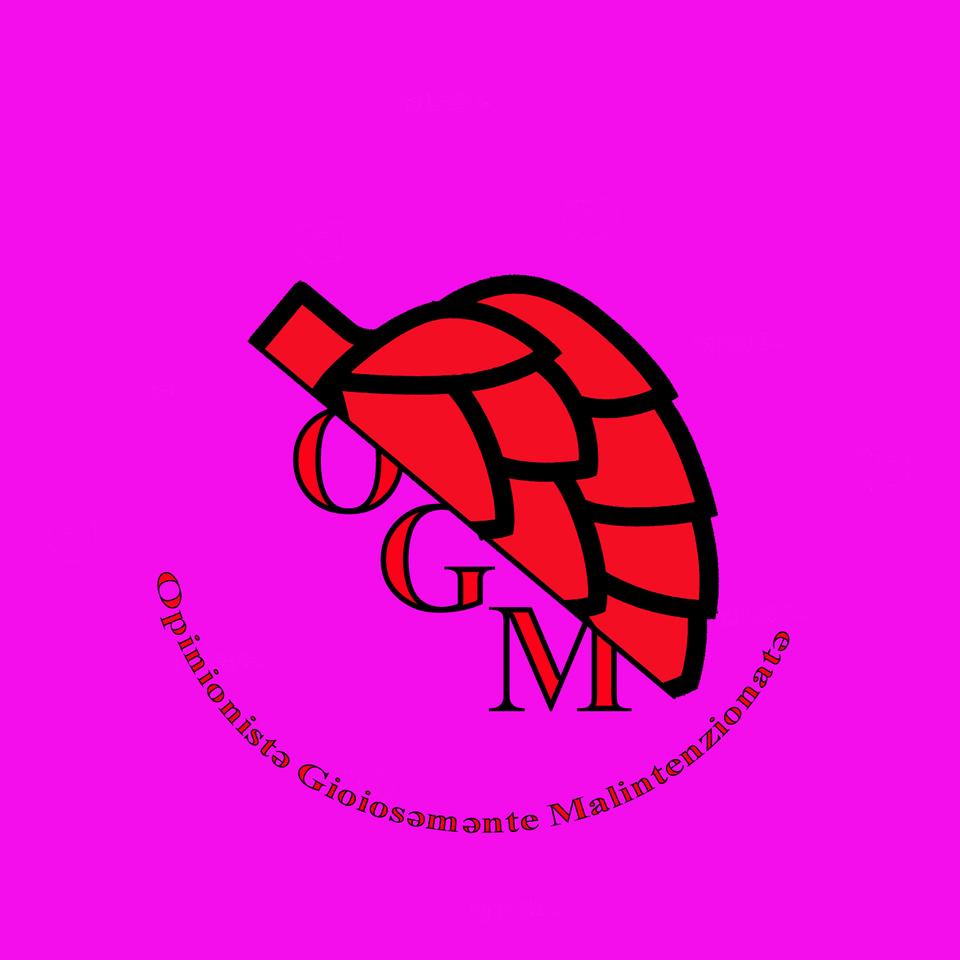 OGM: Opinionistə Goliərdicəmente Malpensantə