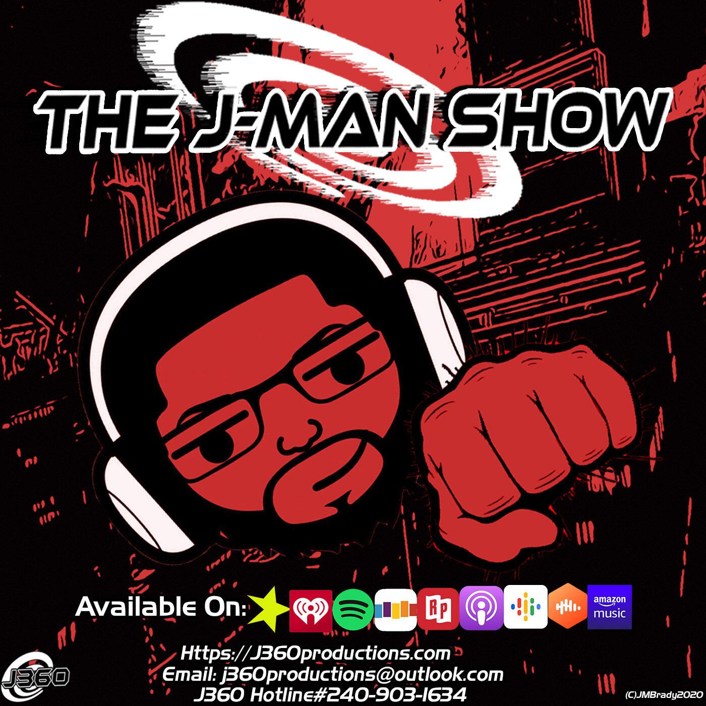 The J-Man Show