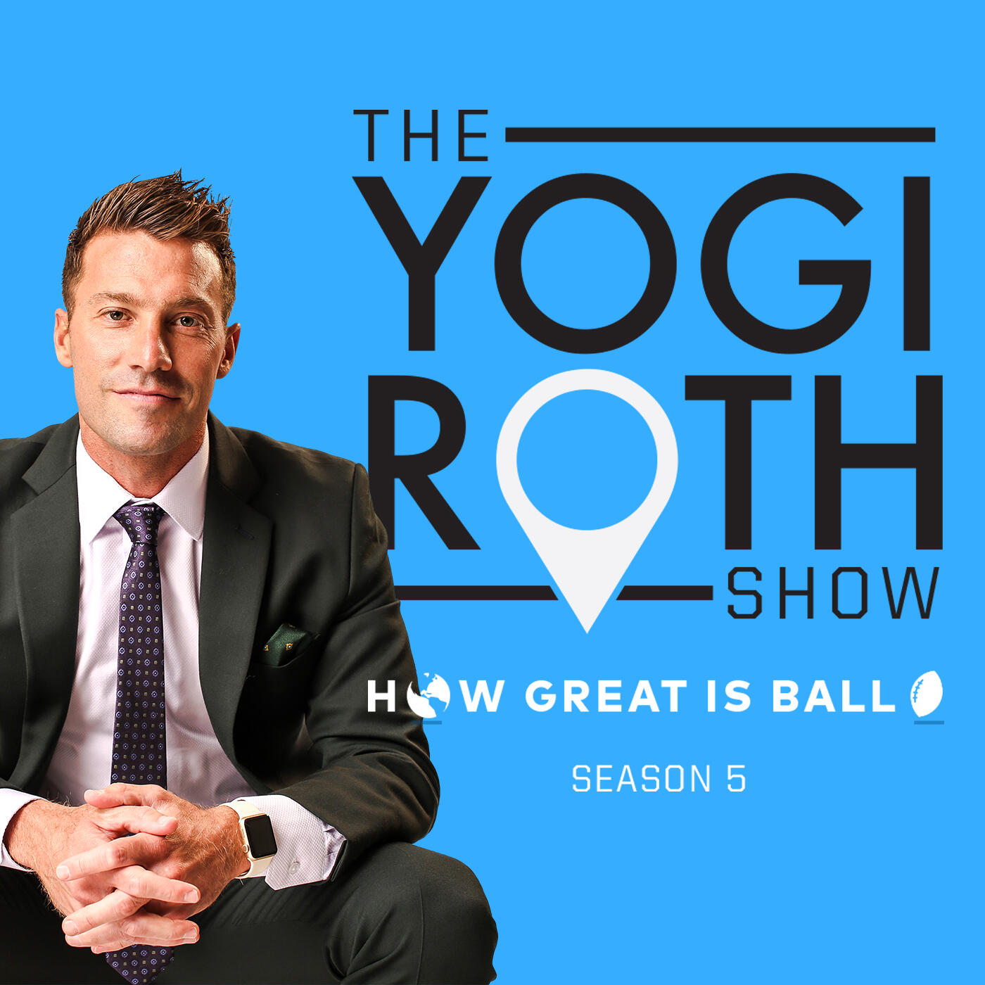 The Yogi Roth Show: How Great Is Ball